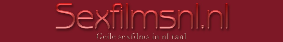 sexfilms nl nederlands